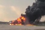 Diễn biến vụ máy bay Nga bốc cháy khi hạ cánh khẩn cấp