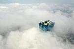 Mây quanh tòa nhà cao nhất Hà Nội sau khi không khí tốt đột biến