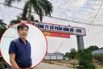 Vụ ô nhiễm nguồn nước sông Đà: Chủ tịch công ty Gốm sứ Thanh Hà thừa nhận đưa thông tin sai