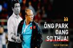 Hòa Thái Lan có phải là 'bước lùi' của thầy Park, của đội tuyển Việt Nam?