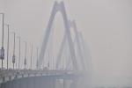 Miền Bắc ấm dần, ô nhiễm không khí tăng cao