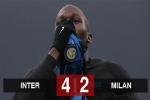 Kết quả Inter 4-2 Milan: Ibrahimovic nổ súng, Milan vẫn thất bại trước Inter của Lukaku