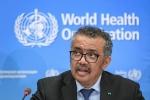Tổng giám đốc WHO công bố bước ngoặt lớn của dịch virus corona