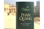Phan Quang - Người lưu giữ ký ức qua 'Trên nẻo đường này xưa ta đã đi'
