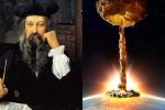 Lời tiên tri rùng mình của Nostradamus về năm 2021, cả thế giới lo sợ