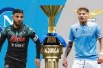 Nhận định bóng đá Napoli vs Lazio, 01h45 ngày 23/4: Khúc hát của Tê giác