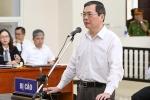 Cựu bộ trưởng Vũ Huy Hoàng: 'Tôi không đổ lỗi cho cấp dưới'