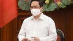 Thủ tướng Phạm Minh Chính: Bộ Y tế cần chuẩn bị cho tình huống có 30.000 ca mắc Covid-19