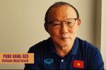 HLV Park Hang-seo nói về đối thủ ở vòng loại 3 World Cup 2022: 'Nếu phải chọn tránh đội nào, đó sẽ là tuyển Hàn Quốc'